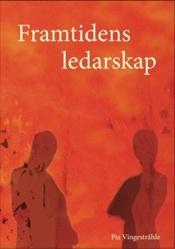 Dags att utveckla ledarskapet i Sverige!!?? Läs boken…