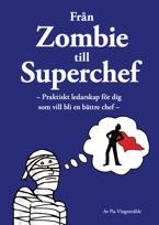 Från Zombie till Superchef